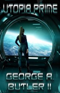 Book cover for Utopia Prime showing a woman staring out a window into space